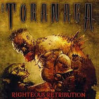 Toranaga ‎– Righteous Retribution (*Pre-Owned CD, 2013 Chuffing Hell Records) Classic Metallica styled THRASH!