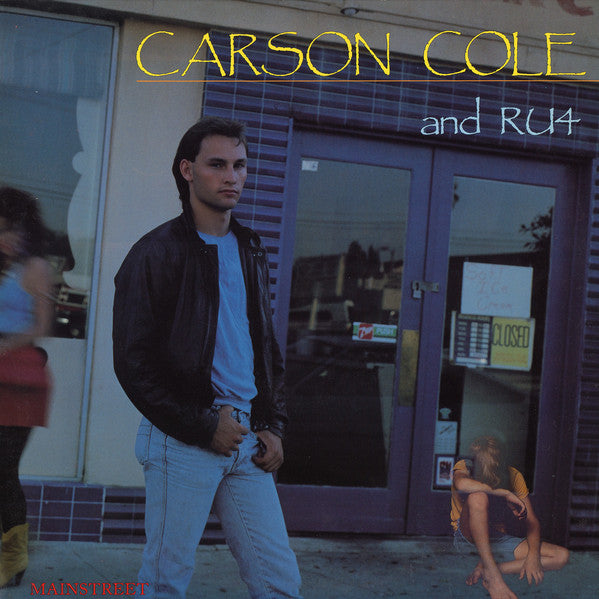 Carson Cole And RU4 ‎– Mainstreet (*Pre-Owned Vinyl, 1986, Frontline) fantastic AOR rock ala Bryan Adams and John Cougar
