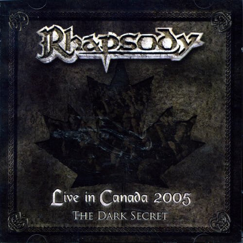 Rhapsody ‎– Live In Canada 2005 - The Dark Secret (*Pre-Owned CD+DVD, Magic Circle Music)