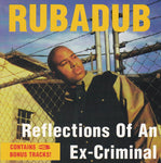 RUBADUB - REFLECTIONS OF AN EX-CRIMINAL (*Used-CD, 1993, Grapetree Records) Christian rap