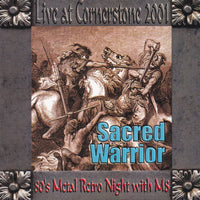 SACRED WARRIOR - LIVE AT CORNERSTONE 2001 (*NEW-CD, 2001, M8) Christian Metal!!!