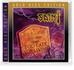 SAINT - TOO LATE FOR LIVING (*NEW-GOLD DISC EDITION CD, 2020, Retroactive) ***PRE-ORDER
