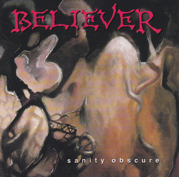 BELIEVER - SANITY OBSCURE (*Used-CD, 1990, R.E.X./Road Runner Records) Original Issue