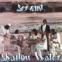 SERVANT - SHALLOW WATER (*NEW-CD, 2006, Retroactive Records)