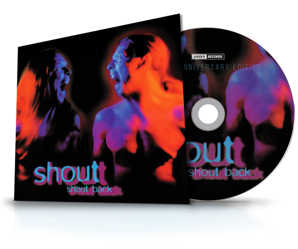 SHOUT - SHOUT BACK (*NEW-CD, 2019, Girder Records)