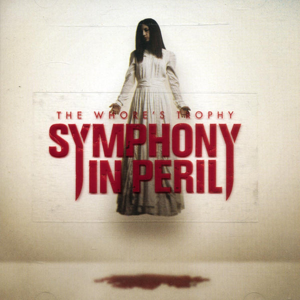 Symphony In Peril ‎– The Whore's Trophy (*Pre-Owned CD, 2005, Facedown) Thrash/Mertalcore