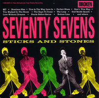 THE SEVENTY SEVENS - STICKS & STONES (*NEW-CD, 1990, Broken) ***Factory Sealed