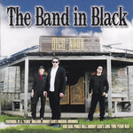 THE BAND IN BLACK (Johnny Cash Tribute)-HIGH NOON (*NEW-CD, 2016) One Bad Pig 77s