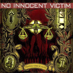 NO INNOCENT VICTIM - TIPPING THE SCALES (*NEW-CD, 2001, Solid State)