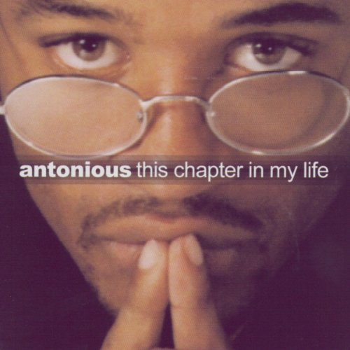 Antonious ‎– This Chapter In My Life (*NEW-CD, 2001, Grapetree) Christian hip-hop/rap