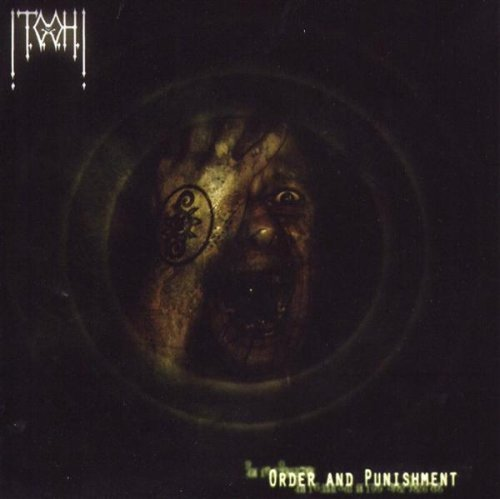 !T.O.O.H.! ‎– Order And Punishment (*Used-CD, 2005, Earache) Technical death/grind metal