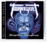 TOURNIQUET - PSYCHO SURGERY (Metal Icon Series) (*NEW-CD, 2020, Retroactive) ***PRE-ORDER