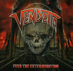 Vendetta ‎– Feed The Extermination (*Used-CD, 2011, Massacre) Thrash metal attack!