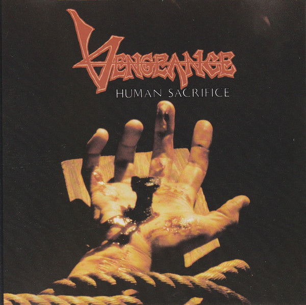 VENGEANCE - HUMAN SACRIFICE (*CD, 1988, Intense Records) Original Issue