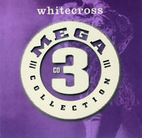 WHITECROSS - MEGA 3 COLLECTION (One More Encore + Unveiled + Equilibrium) NEW- 3 albums on 3 CDs