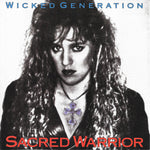 SACRED WARRIOR - WICKED GENERATION (*Used-1990, Intense Records)