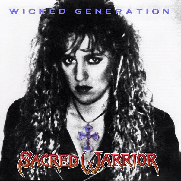 SACRED WARRIOR - WICKED GENERATION: METAL ICON SERIES (*NEW-CD, 2019, Retroactive Records)