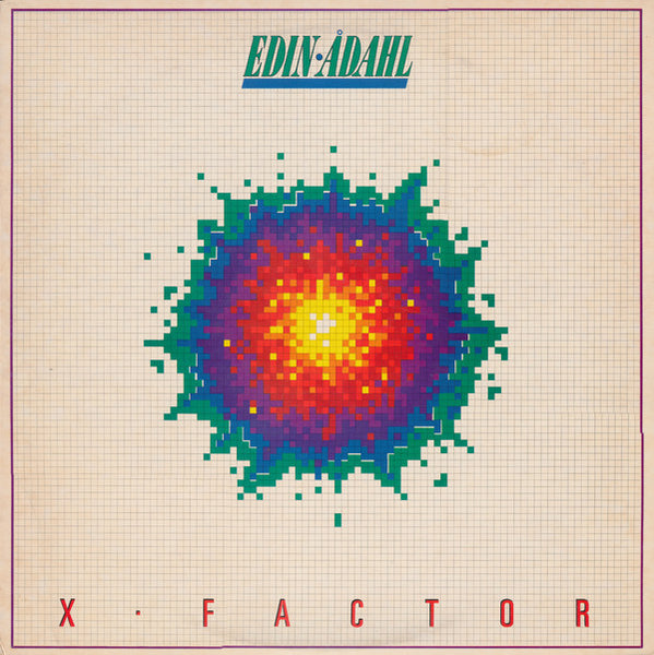 Edin-Ådahl ‎– X-Factor (*Pre-Owned Vinyl, 1984, Refuge)