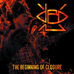 XL & DBD - THE BEGINNING OF CLOSURE (*NEW-CD, 2020, Roxx) Heavy metal w rap