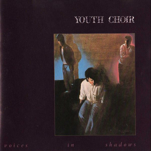 YOUTH CHOIR - VOICES IN SHADOWS (*Near Mint VINYL, 1985, Broken Records)