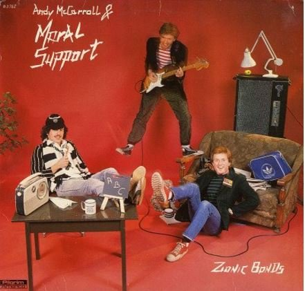 Andy McCarroll & Moral Support - Zionic Bonds (*Vinyl, 1981, Pilgrim America) early UK new wave punk!