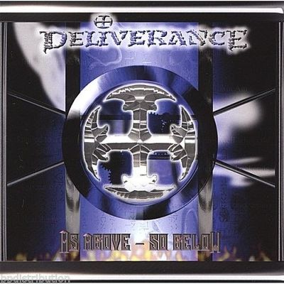 DELIVERANCE - AS ABOVE~SO BELOW (CD, 2007, Retroactive Records)