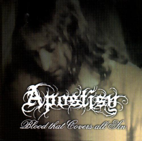 APOSTISY - BLOOD THAT COVERS ALL SIN (*CD-EP, 2005, Black Winter Productions) elite Christian Black Metal