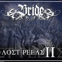 BRIDE - THE LOST REELS VOL. 2 (Retroarchives Edition) CD