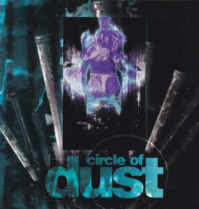 CIRCLE OF DUST - CIRCLE OF DUST (*Used-CD, 1995, R.E.X.) Dif song/remixed