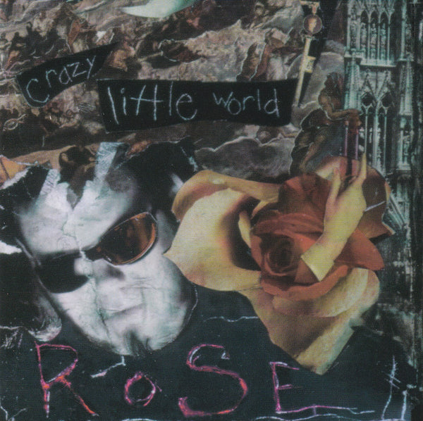 ROSE - CRAZY LITTLE WORLD (*Used-CD, 1994, Intense Records) Mad at the World Drummer