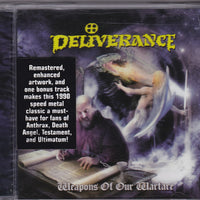 DELIVERANCE - WEAPONS OF OUR WARFARE (*NEW-CD, 2007, Retroactive)