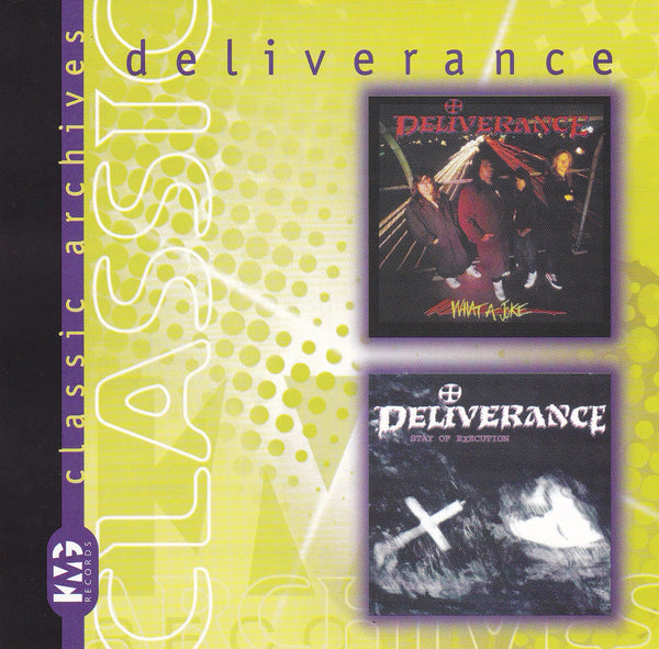 Deliverance ‎– What A Joke / Stay Of Execution (*CD, 2000, KMG) Two albums on one CD