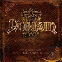 Domain – The Chronicles Of Love, Hate And Sorrow (*Pre-Owned CD, 2009, LMP) German prog/power metal import