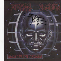 ETERNAL DECISION - GHOST IN THE MACHINE (*NEW-CD *AUTOGRAPHED, 1999, Godfather Records) (BAND AUTHORIZED CD-R)