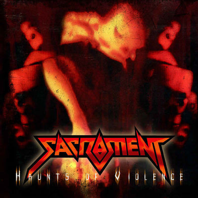 SACRAMENT - HAUNTS OF VIOLENCE (BLACK VINYL, 2017, Retroactive Records)