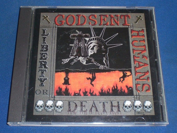 GODSENT HUMANS - LIBERTY OR DEATH (*Used-CD, New Breed Records. 1992)