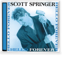 SCOTT SPRINGER - HELLO FOREVER (*NEW-CD, 2020, Girder) AOR Elefante produced