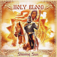 HOLY BLOOD - SHINING SUN (*NEW-CD, Bombworks Records)