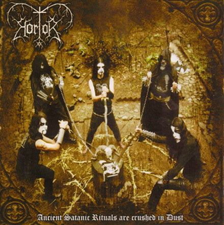 Hortor ‎– Ancient Satanic Rituals Are Crushed In Dust (*NEW-CD, 2009, Open Grave)