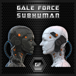 GALE FORCE - SUBHUMAN (*NEW-CD, 2021) (BARREN CROSS + DIO)