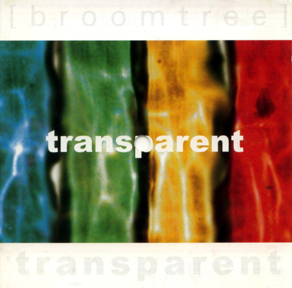 Broomtree ‎– Transparent (*NEW-CD, Rustproof Records) Christian Alterna-pop brilliance