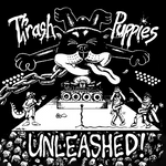 Thrash Puppies - Unleashed (*NEW-CD, 2021, Soundmass) Super Rare Christian Thrash!
