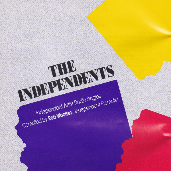 THE INDEPENDENTS - ROB WOOLSEY INDIE ARTIST PROMOTER COMPILATION CD 1989 Zion + Larry Norman + more