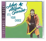 John A. Garies JAG - It's Your Choice (CD) (JAG frontman rare solo album - AOR)