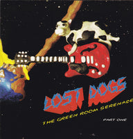 LOST DOGS - GREEN ROOM SERENADE (*NEW-CD, 1996, BAI)