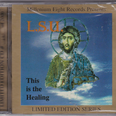 L.S.U. - THIS IS THE HEALING (*NEW-CD, 1999, M8) + bonus tracks