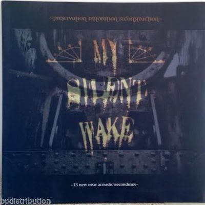 MY SILENT WAKE - PRESERVATION RESTORATION RECONSTRUCTION (Black Vinyl, 2013)