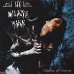 MY SILENT WAKE - SHADOW OF SORROW (Seventh Angel) (*NEW-CD, Bombworks)