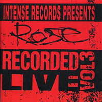 ROSE - INTENSE LIVE SERIES VOL. 3 (*NEW-CD, 1993, Intense Records) Mad at the World drummer