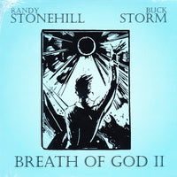 RANDY STONEHILL / BUCK STORM - BREATHE OF GOD II (2015) CD